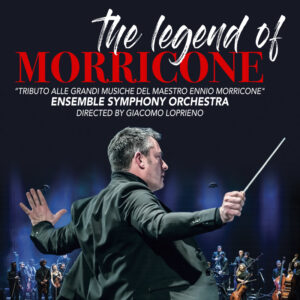 The Legend – Tribute to Morricone